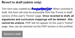 This image shows the revert to draft section of a submitted form that is visible to users with adminisrator permissions