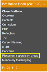 This image shows the the foundation doctors portfolio drop down menu with the placement supervision group section highlighted